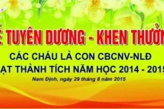 Lễ Tuyên dương – Khen thưởng các cháu là con CBCNV – NLĐ Năm học 2014 - 2015